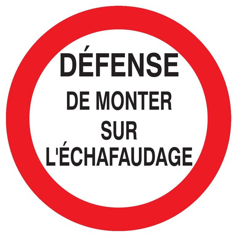 Défense demonter surl'échafaudage