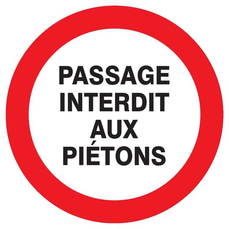 Passage interdit auxpiétons