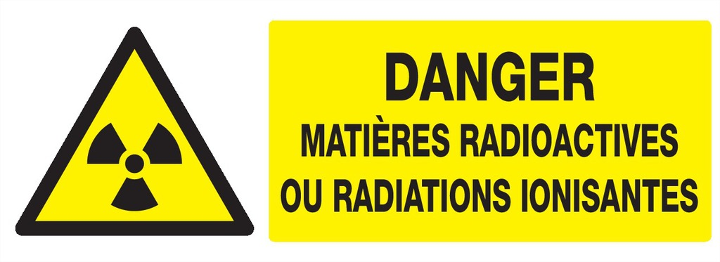 Danger matières radioactives ouradiations ionisantes