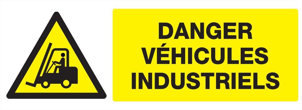 Danger véhicules industriels