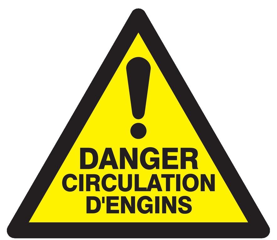 Danger circulation d'engins