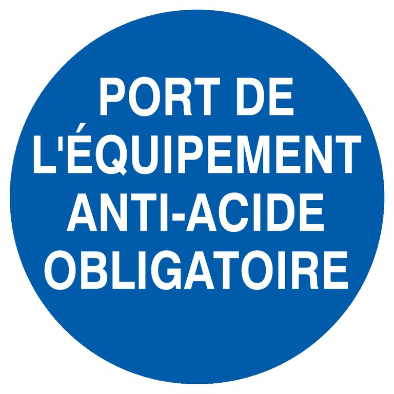Port deséquipements anti-acide obligatoire