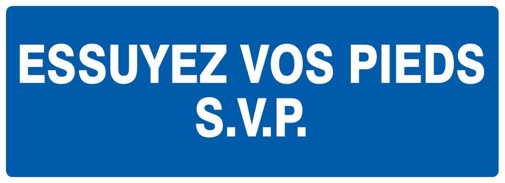 Essuyez vospieds S.V.P.
