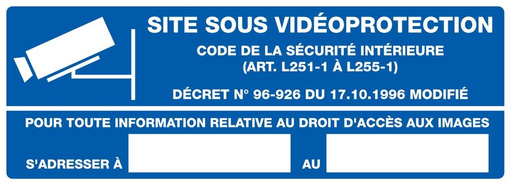 Site sous vidéoprotection (à compléter)