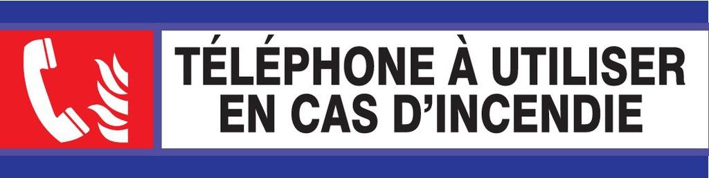 Téléphone à utiliser en cas d'incendie