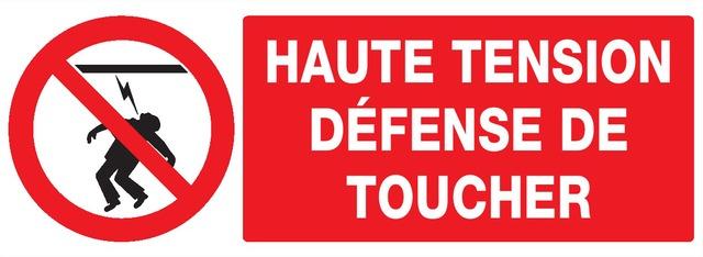 Haute tension défense detoucher