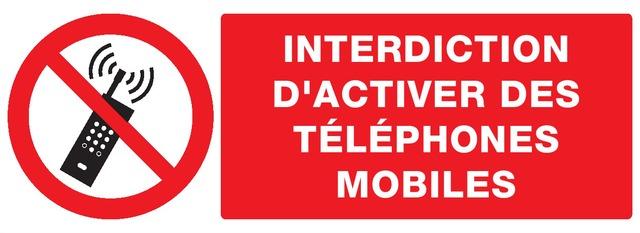 Interdiction d'activer destéléphones mobiles