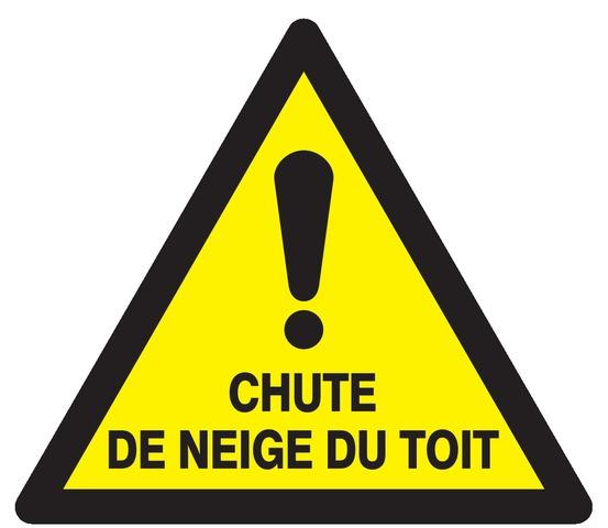 Danger chute deneige du toit