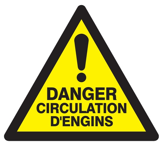 Danger circulation d'engins