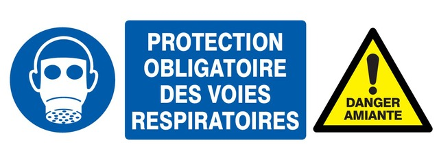 Protection obligatoire desvoies respiratoires + Danger amiante